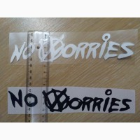 Наклейка на авто – мото No worries - Не беспокойся